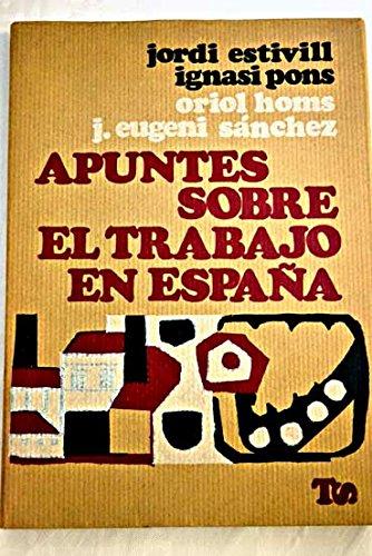 APUNTES SOBRE EL TRABAJO EN ESPAÑA.: Amazon.es: Estivill, J: Libros