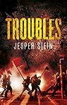 Troubles par Stein
