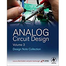 Analog Circuit Design Volume Three: Design Note Collection
