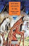 Les loups du ciel mythologie et religion de cheyennes par Schlesier