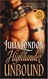 Highlander Unbound, Julia London, 1416523871