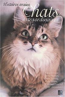 Histoires vraies de chats extraordinaires, Dolan, Karen