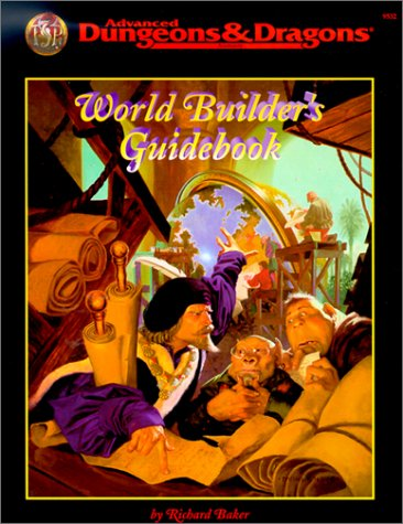 (World Builder's Guidebook (Advanced Dungeons & Dragons))