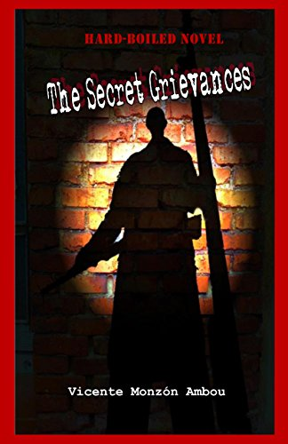 The Secret Grievances See more