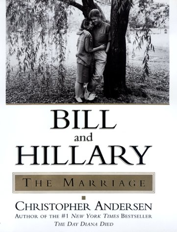 Bill And Hillary by Christopher Andersen