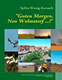 Guten Morgen, Neu Wulmstorf !, Sylvia Wenig-Karasch, 384235357X