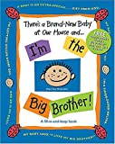 There's a Brand-New Baby at Our House and ... I'm the Big Brother!, Susan Russell Ligon, 1400309670