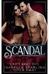 Scandal (Dirty Money) Paperback