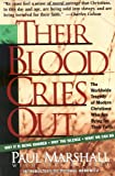 Their Blood Cries Out, Paul Marshall, 0849940206