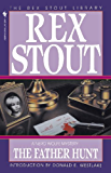 The Father Hunt (A Nero Wolfe Mystery Book 43)