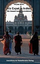 Als Expat in Indien: Gib Ganesh keine Gummibären