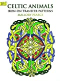 Celtic Animals Iron-on Transfer Patterns, Mallory Pearce, 0486299279