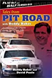 Tales from Pit Road with Buddy Baker