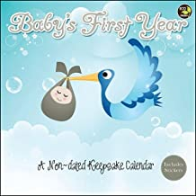 Baby's First Year Wall Calendar A Non-Dated Keepsake Calendar with Stickers (ECO FRIENDLY CALENDAR)