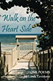 Walk on the Heart Side, Linda Levokove, 0984244948