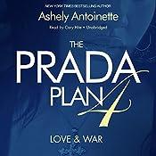 The Prada Plan 4: Love & War | Ashley Antoinette