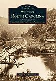 Western North Carolina, Stephen E. Massengill, 0738501042