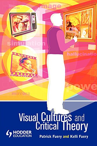 Visual Cultures and Critical Theory (Arnold Publication)