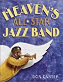 Heaven's All-Star Jazz Band, Don Carter, 0375915710