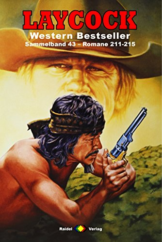 Laycock Western Sammelband 43: Romane 211-215 (5 Western-Romane) (German ()