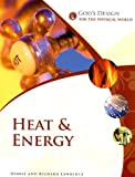 Heat and Energy, Debbie Lawrence and Richard Lawrence, 1893345815