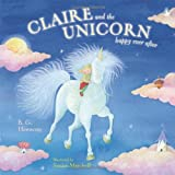 img - for Claire and the Unicorn Happy Ever After book / textbook / text book