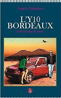 L'Y10 bordeaux (Italian Edition) - Kindle edition by