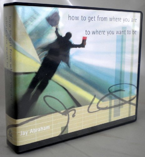 How To Get From Where You Are To Where You Want To Be (12 Audio CD's)