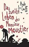Das zweite Leben des Monsieur Moustier: Roman (insel taschenbuch)