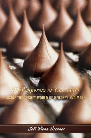 The Emperors of Chocolate: Inside the Secret World of Hershey and - Outlet Hershey