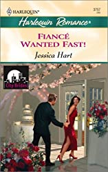 Fiance Wanted Fast! (Harlequin Romance)