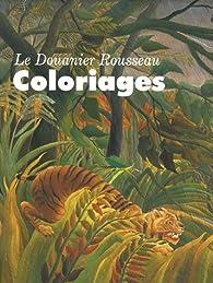Le Douanier Rousseau : Coloriages par  Réunion des musées nationaux
