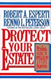 Protect Your Estate, Robert A. Esperti and Renno L. Peterson, 0070196850