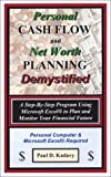 Personal Cash Flow and Net Worth Planning Demsytified, Paul D. Kadavy, 0971551456