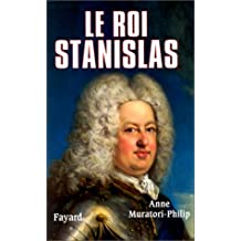 Le roi Stanislas (French Edition)