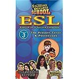 Standard Deviants: Esl Program 3: Present Tense
