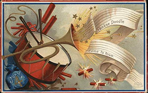 - Yankee Doodle Came to Town - A Drum and a Trumpet 4th of July Original Vintage Postcard