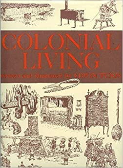 Colonial Living by Tunis, Edwin (1976)
