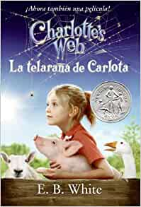 charlottes web movie tiein edition spanish edition la