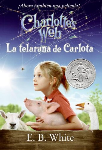 Charlotte's Web Movie Tie-in Edition (Spanish edition): La telarana de Carlota