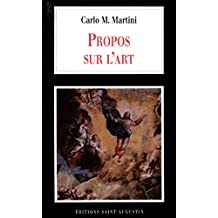 Propos sur l'art (Mgr Martini) (French Edition)