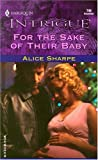 For the Sake of Their Baby, Alice Sharpe, 0373227469