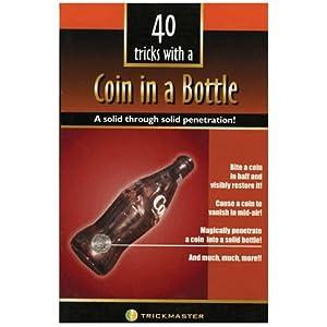 Coin In Bottle Magic Trick Book