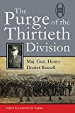 Purge of the Thirtieth Division, Henry Dozier Russell, 0870210661