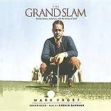 The Grand Slam: Bobby Jones, America, and the Story of Golf