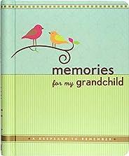 Memories for My Grandchild: A Keepsake to Remember (Grandparent's Memory B