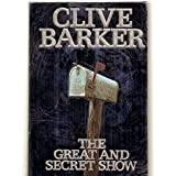 The Great and Secret Show (Book of the Art, No. 1)