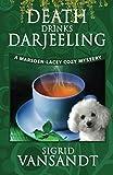 Death Drinks Darjeeling (Marsden-Lacey Cozy Mysteries) (Volume 4) by  Sigrid Vansandt in stock, buy online here