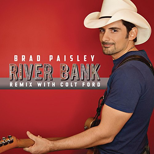 (River Bank (Remix with Colt Ford) )