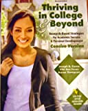 Thriving in College and Beyond : Strategies for Academic Success and Personal Development: Concise Version, Cuseo, Joe and Fecas, Viki S., 0757572804